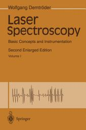 Laser Spectroscopy: Basic Concepts and Instrumentation, Edition 2