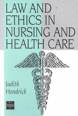 Law and Ethics in Nursing and Health Care PDF