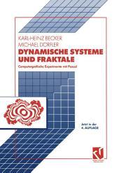 Dynamische Systeme und Fraktale: Computergrafische Experimente mit Pascal, Ausgabe 4