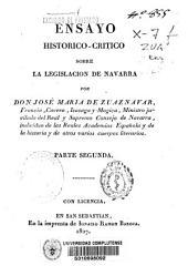 Ensayo histórico-crítico sobre la legislación de Navarra: Volumen 2