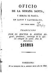 Oficio de la Semana Santa y semana de Pascua: en latin y castellano, con varias notas