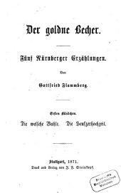 Der goldne Becher: fünf Nürnberger Erzählungen