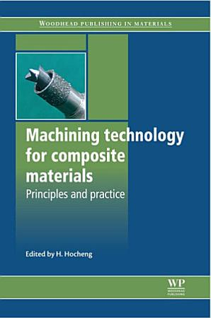 Machining Technology for Composite Materials PDF