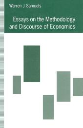 Essays on the Methodology and Discourse of Economics