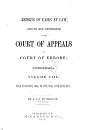 Reports of Cases at Law: Argued and Determined in the Court of Appeals of South Carolina