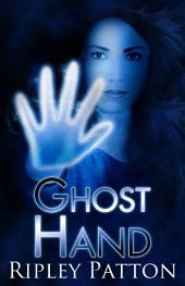 Ghost Hand: (The PSS Chronicles, Book One)