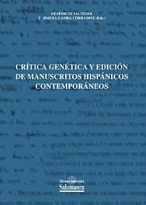 Cr  tica gen  tica y edici  n de manuscritos hisp  nicos contempor  neos PDF