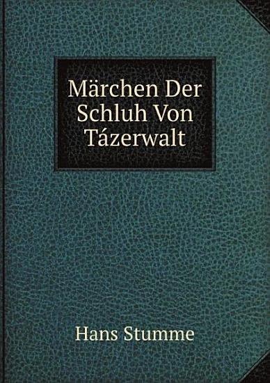 M rchen Der Schluh Von T zerwalt PDF