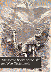 The sacred books of the Old and New Testaments: a new English translation ...
