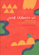 Just Between Us - Mother & Son