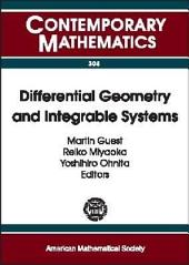 Differential Geometry and Integrable Systems: A Conference on Integrable Systems in Differential Geometry, University of Tokyo, Japan, July 17-21, 2000