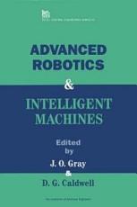 Advanced Robotics   Intelligent Machines PDF