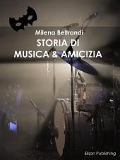 Storia di musica & amicizia