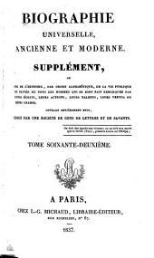 Biographie universelle, ancienne et moderne, etc: Volume62
