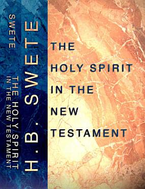 The Holy Spirit in the New Testament PDF