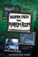 Skeleton Creek  Phantom Room PDF