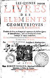 Les Quinze livres des éléments géométriques d'Euclide,... traduits de grec en françois... par Pierre Mardelé...