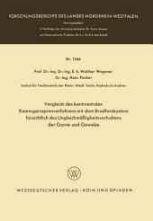 Vergleich des kontinentalen Kammgarnspinnverfahrens mit dem Bradfordsystem hinsichtlich des Ungleichmäßigkeitsverhaltens der Garne und Gewebe