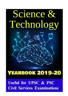 Science and Technology Current Affairs Yearbook 2019 20 for UPSC   PSC Civil Services Examination PDF