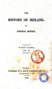 The History of Ireland by Thomas Moore: Volume 4