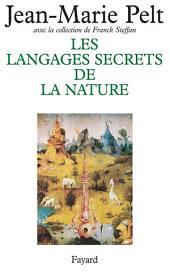 Les Langages secrets de la nature: La communication chez les animaux et les plantes
