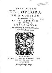 Petri Gyllii De topographia Constantinopoleos: et de illivs antiqvitatibvs libri qvartvor...