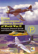 British Experimental Combat Aircraft of World War II