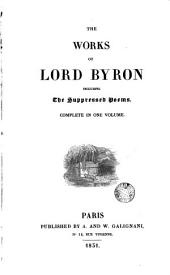 The Works of [Lord] Byron: including the suppressed poems