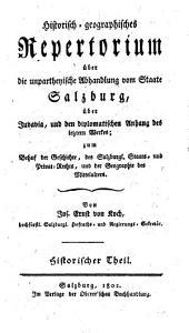 Historisch-geographisches Repertorium über die unpartheyische Abhandlung vom Staate Salzburg