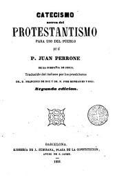 Catecismo acerca del protestantismo para uso del pueblo