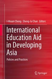 International Education Aid in Developing Asia: Policies and Practices