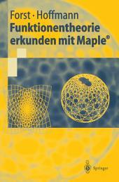 Funktionentheorie erkunden mit Maple®