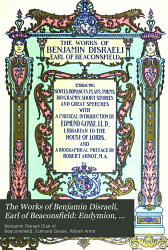 The Works of Benjamin Disraeli  Earl of Beaconsfield  Endymion  v 2  Miscellanea PDF