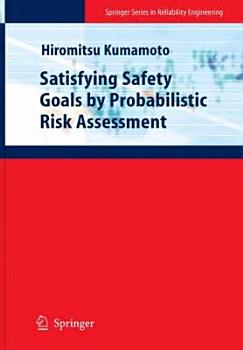 Satisfying Safety Goals by Probabilistic Risk Assessment PDF