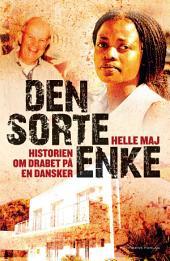 Den sorte enke: Historien om drabet på en dansker