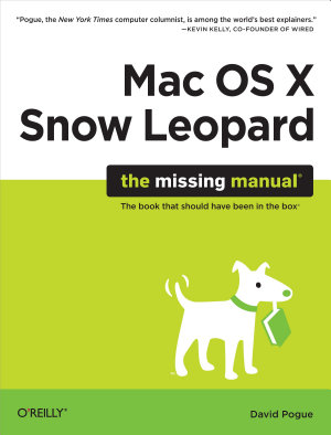 Mac OS X Snow Leopard  The Missing Manual