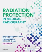 Radiation Protection in Medical Radiography - E-Book: Edition 8