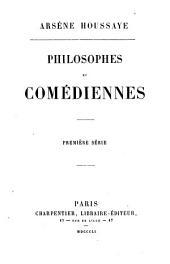 Philosophes et comédiennes: première serie