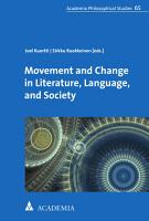 Movement and Change in Literature  Language  and Society PDF