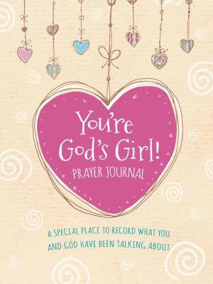You re God s Girl  Prayer Journal