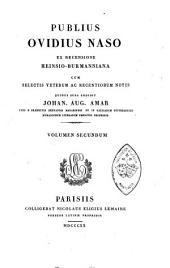 Publius Ovidius Naso: ex recensione Heinsio-Burmanniana, Volume 2