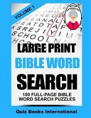 Large Print Bible Word Search Volume 1