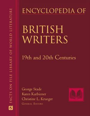 Encyclopedia of British Writers  19th and 20th Centuries PDF