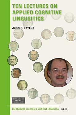 Ten Lectures on Applied Cognitive Lingusitics PDF