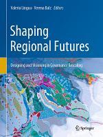 Shaping Regional Futures