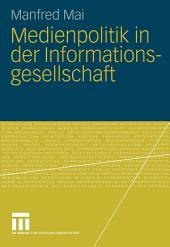 Medienpolitik in der Informationsgesellschaft