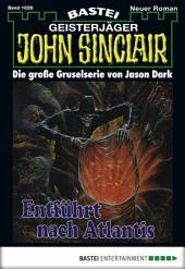 John Sinclair - Folge 1028: Entführt nach Atlantis (2. Teil)