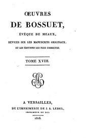 Oeuvres completes de Bossuet, évéque de Meaux: revues sur les manuscrits originaux, et les éditions les plus corrects, Volume4
