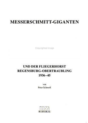 Messerschmitt Giganten und der Fliegerhorst Regensburg Obertraubling PDF