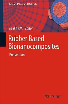 Rubber Based Bionanocomposites